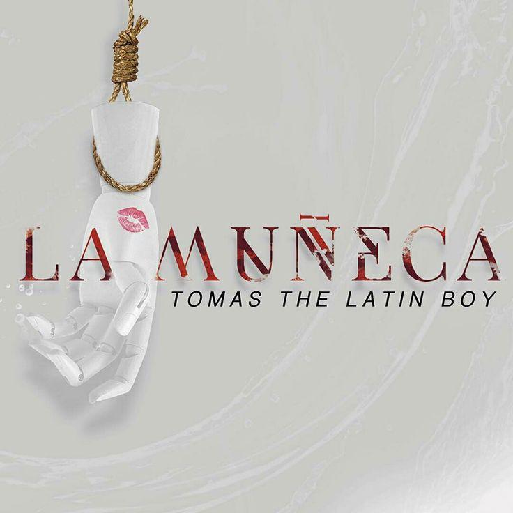Tomas The Latin Boy - La Mu?eca Video Oficial