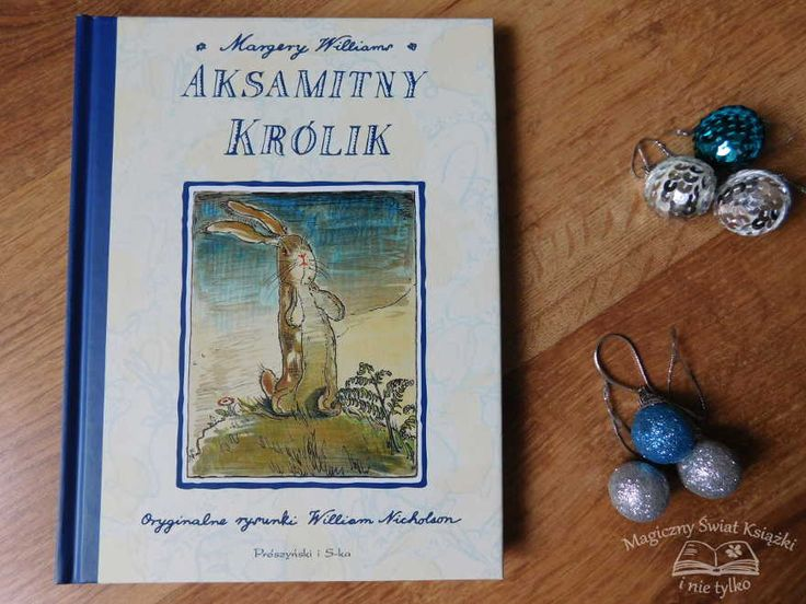 "#review #book #margerywilliam #thevelveteenrabbit  ""Aksamitny królik"" - Margery Williams"