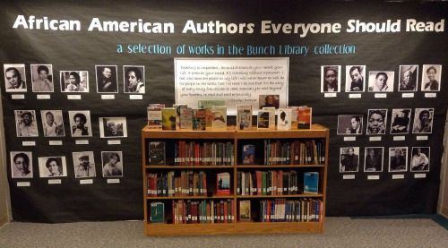 African American Authors everyone should read library display at Lila D Bunch Library Belmont University