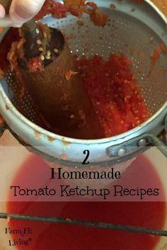 2 Homemade Tomato Ketchup Recipes to Make and Can