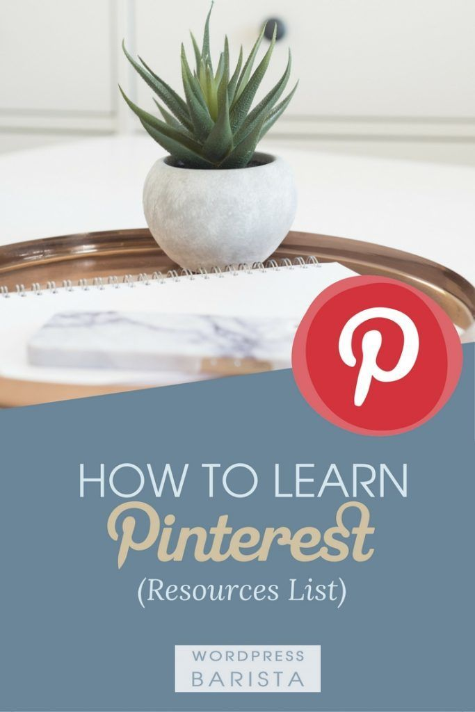 Learn Pinterest Resources List | How to Use Pinterest | Best Pinterest Resources | Pinterest Tips | Pinterest for Bloggers | Grow your Business