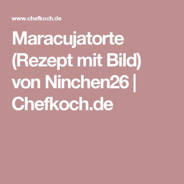 Maracujatorte (Rezept mit Bild) von Ninchen26 | Chefkoch.de