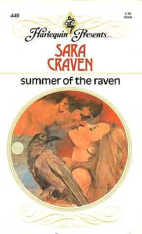 Summer of the Raven by Sara Craven — Reviews, Discussion, Bookclubs ...
