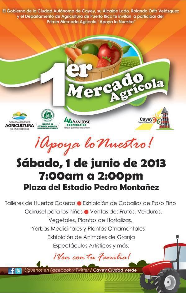 1er Mercado Agrícola Cayey    1 junio 2013