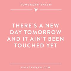 Well pick my peas, these free downloads will make your day! Choose from some of our favorite Southern Phrases of the Day, monthly calendars or pretty images as