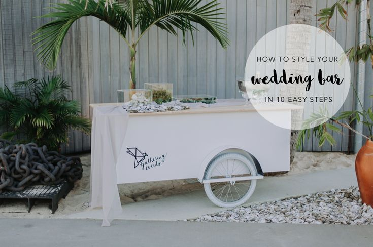 Best tips for creating a beautiful wedding bar. Thank you Gathering Events Brisbane for sharing your wedding bar tips with us. See their top 10 tips here: http://www.forevaevents.com.au/beautiful-bar-tips/