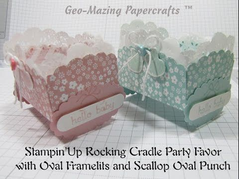 Stampin'Up Rocking Cradle Party Favor with Oval Framelits and Scallop Oval Punch - YouTube
