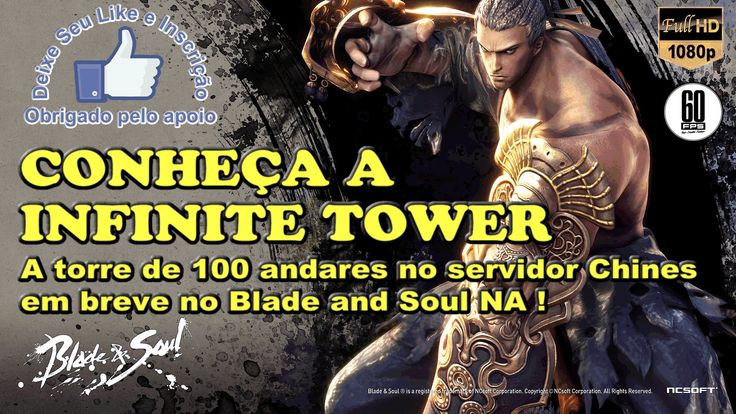 BLADE AND SOUL - Cinematic da INFINITE TOWER de 100 andares (Server Chin...