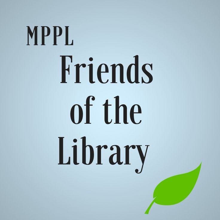 Click here to get involved with our wonderful Friends of the Library!