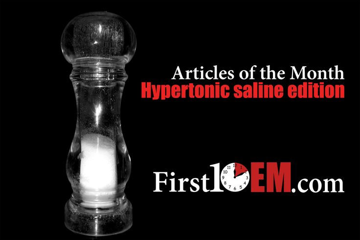 In the June edition of the articles of the month, I included a paper on hypertonic saline for the treatment of traumatic brain injury. My conclusion (and that of the paper's authors) was that hyper…