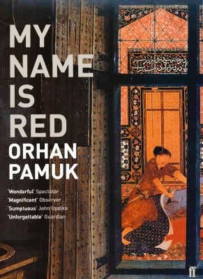 """""""My Name is Red"""" by Orhan Pamuk--Mixed feelings about Orhan Pamuk, but I should give him another try."""