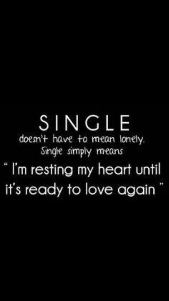 Not lonely most of the time. :) Heart is rested but also wary. Waiting....