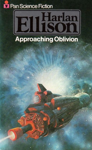 Approaching Oblivion, Harlan Ellison (1977 edition), cover by Bob Layzell