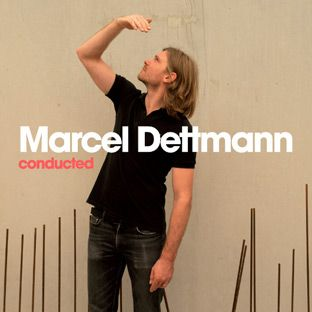 Marcel Dettmann - Conducted