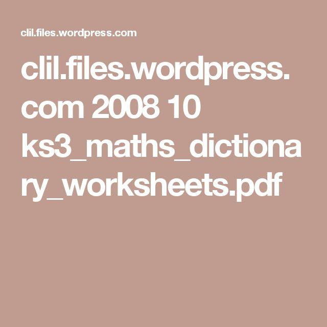 clil.files.wordpress.com 2008 10 ks3_maths_dictionary_worksheets.pdf