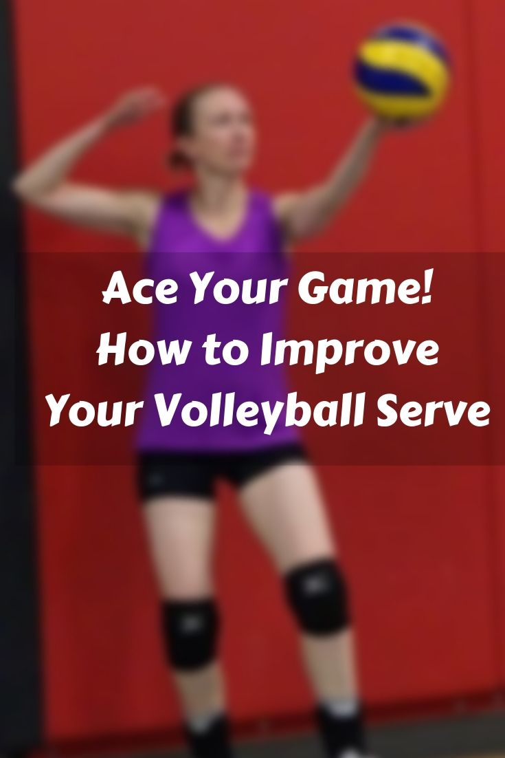Ace Your Game With These Volleyball Serving Tips Volleyball Serve Volleyball Skills Volleyball Drills For Beginners