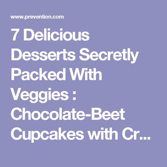 7 Delicious Desserts Secretly Packed With Veggies : Chocolate-Beet Cupcakes with Cream Cheese Frosting   Prevention