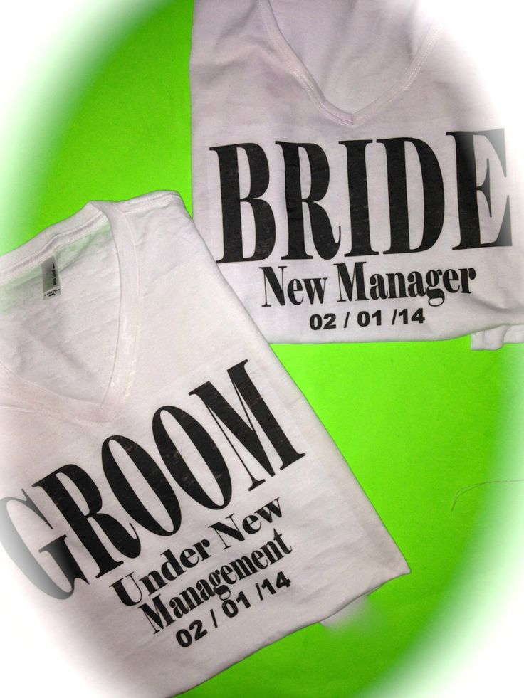 Bride and Groom Personalized Shirts. Under New Management and New Manager Shirts. Personalized Bride and Groom T-shirts. Mr and mrs shirts. by WeddingApparel on Etsy https://www.etsy.com/listing/188230656/bride-and-groom-personalized-shirts