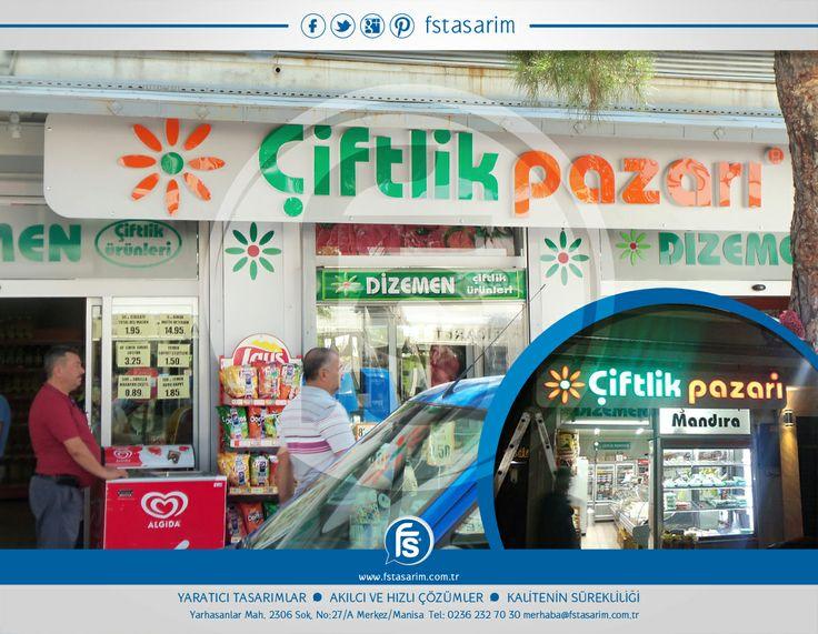"""""""Dizemen olarak bilinen Çiftlik Pazarı"""" Tabela ve Reklam Kampanyaları için bizi tercih etti.. Teşekkürler... http://www.fstasarim.com.tr"""