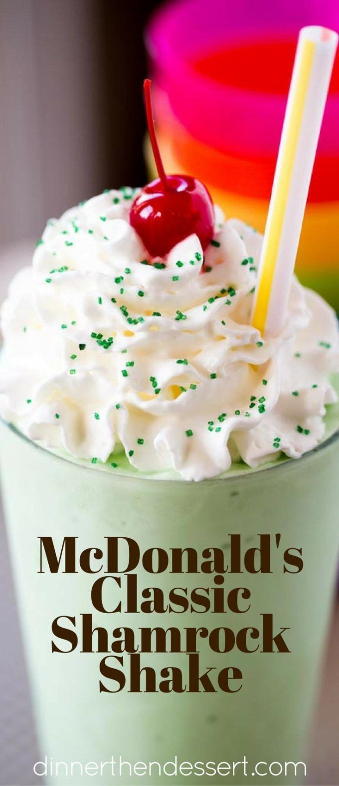 McDonald's Shamrock Shake is the homemade version of the classic St. Patrick's day treat made with vanilla ice cream, mint extract, whipped cream and a cherry. Less expensive and healthier (minus the green coloring!).
