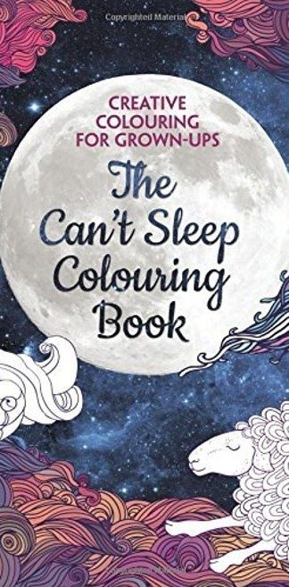 The Can't Sleep Colouring Book (Creative Colouring for Grown-Ups) by Michael O'Mara Books | 17 Colouring Books That Every Grown-Up Needs