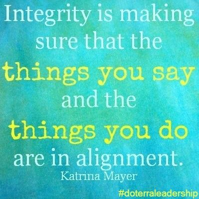 #integrity #quotes #doterraleadership #doterra