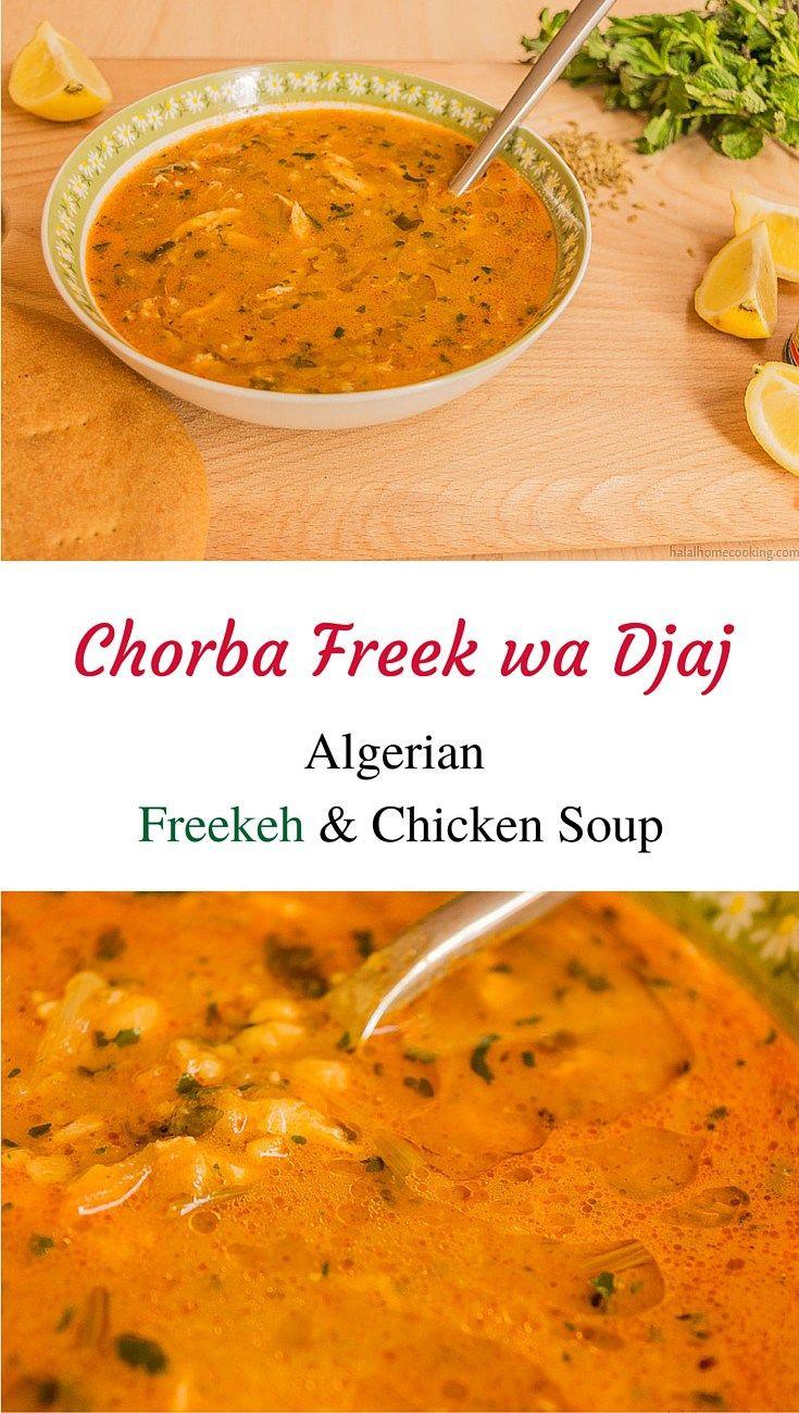 Chorba Free wa Djaj - Algerian Freekeh (young green wheat) and Chicken Soup