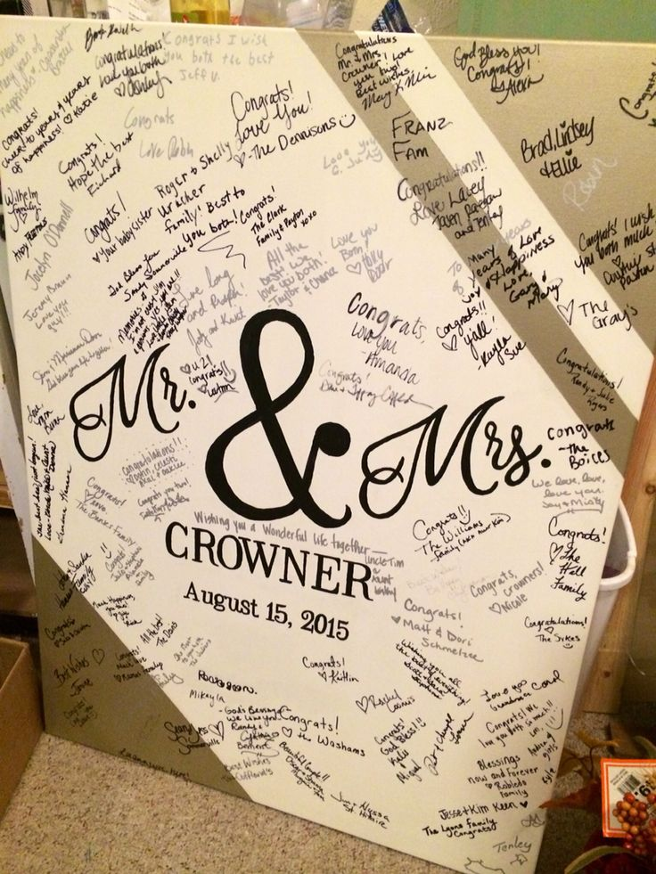 Guest book alternative: Canvas!   This is 32x40 and we painted it ourselves - then our guests added the last little details by signing their names. Love how it turned out!!