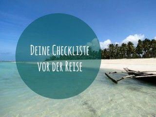 Reise Packliste für Deinen Urlaub - Was muss alles in den Koffer?