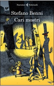 Stefano Benni apre la porta dell'orrore in una galleria di memorabili mostri.