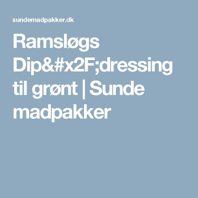 Ramsløgs Dip/dressing til grønt | Sunde madpakker