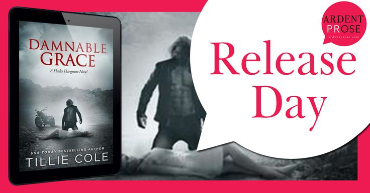 Calling All Bookaholics: Release Day Blitz - Damnable Grace By Tillie Cole