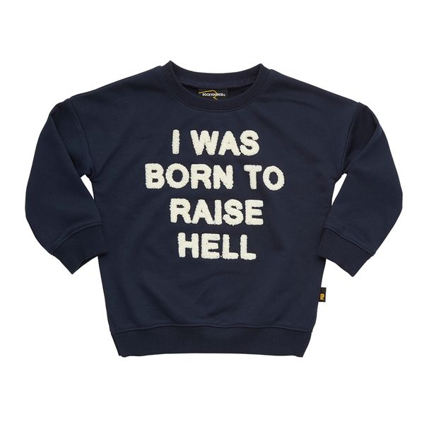 Rock Your Baby - Raise Hell Sweat Shirt
