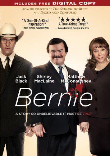 Bernie - this movie is sooooo funny love it!