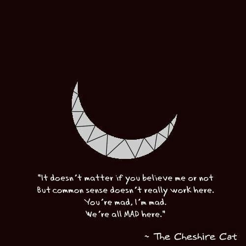 Cheshire Cat quote