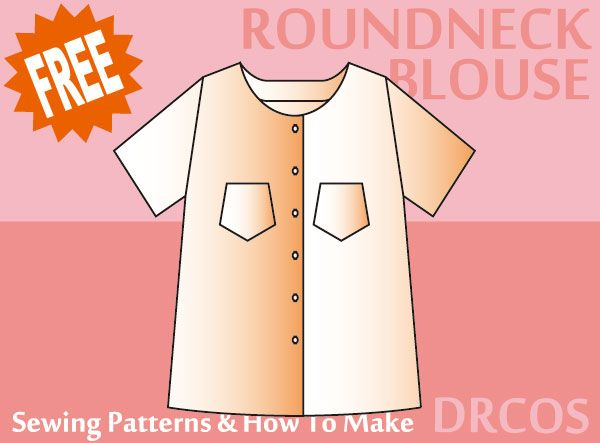 Roundneckblouse sewing patterns & how to make