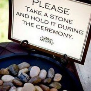 Ceremony Ideas: Pebble Tradition (Well Wishes Rocks) - Everyone will hold a rock and bless it during the ceremony.