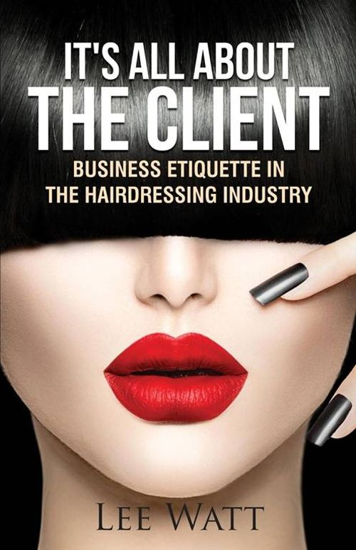 "From staff training to customer service, ""It's All About the Client"" offers business practice tips for salon owners. Author Lee Watt draws on her experience as a hairstylist and salon owner for advice on everything from salon etiquette to maintaining a successful business."