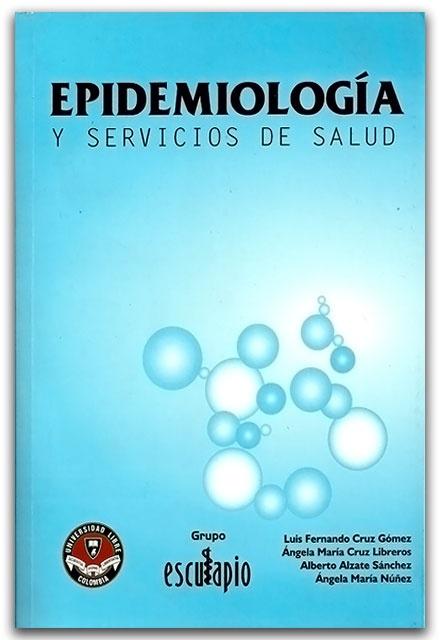 Epistemología y servicios de salud - Universidad Libre de Colombia    http://www.librosyeditores.com/tiendalemoine/salud-publica/2277-epistemologia-y-servicios-de-salud.html    Editores y distribuidores.