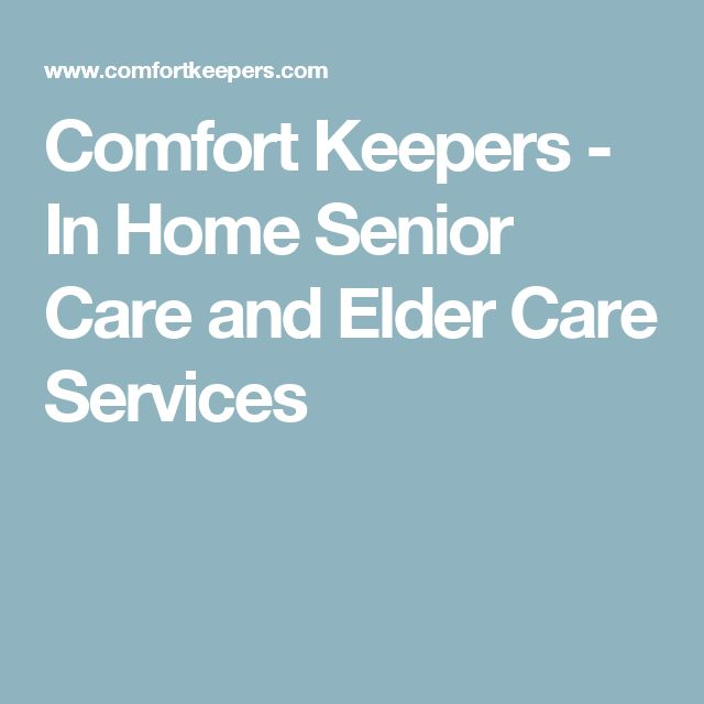 Comfort Keepers - In Home Senior Care and Elder Care Services