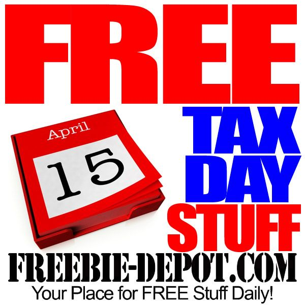 FREE Tax Day Stuff 2015 - Tax Day Freebies - April 15, 2015  #freebies  #taxday