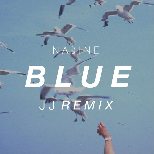 NADINE 'Blue' Remix by JJ Mitchell. Cover. Nadine Furer 2014.