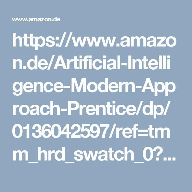 https://www.amazon.de/Artificial-Intelligence-Modern-Approach-Prentice/dp/0136042597/ref=tmm_hrd_swatch_0?_encoding=UTF8&qid=1475348559&sr=8-1