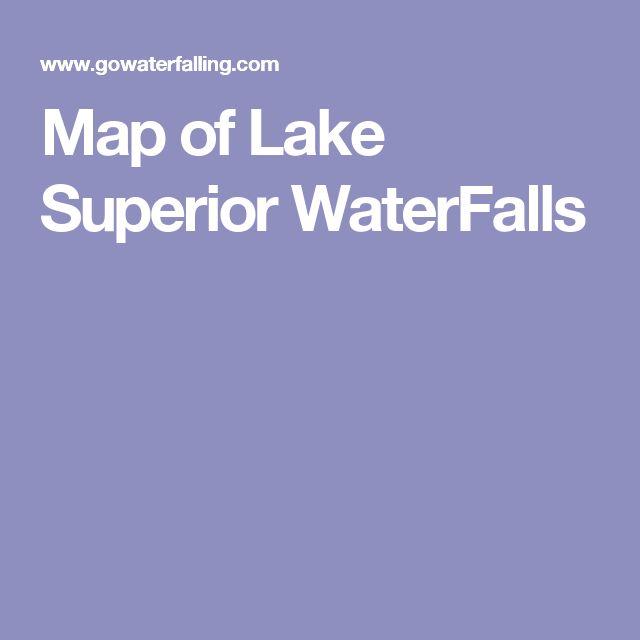 Map of Lake Superior WaterFalls
