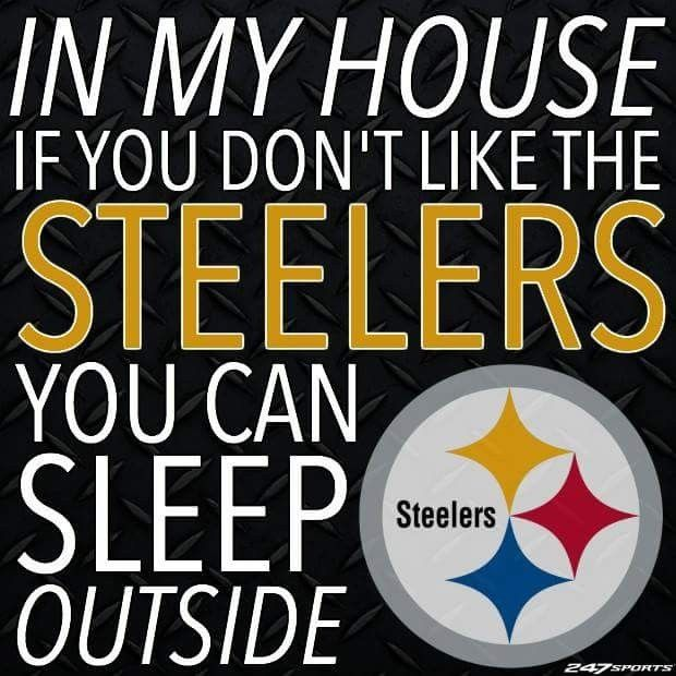 steelergalfan4life  - That's right - GTFO! No blanket or TP! Use leaves!!! https://www.fanprint.com/licenses/pittsburgh-steelers?ref=5750