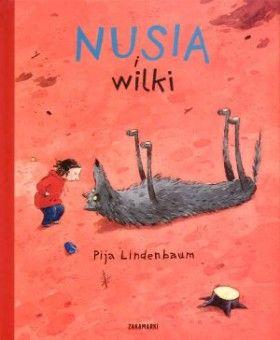 Nusia i wilki - Pija Lindenbaum #chcę