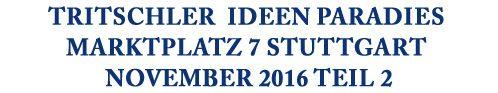 """05.11. """"Stuttgart-City leuchtet""""-Lange Einkaufsnacht; Bis 23 Uhr einkaufen 11.11.-12.11. #Vitamix: Vorführung der Hochleistungs-Mixer mit dem Frischekick für die Gesundheit """"Alles für die Küche, 3. Stock"""" 11.11.-12.11. #Kahla """"Mein Teemoment"""" """"Porzellan-Abteilung, 2. Stock""""15.11. #LauraStar Bügelstationen Vorführung """"Alles für die Küche, 3. Stock""""17.11.-19.11. #Küchenprofi-Gusskochvorführung """"Alles für die Küche, 3. Stock"""""""