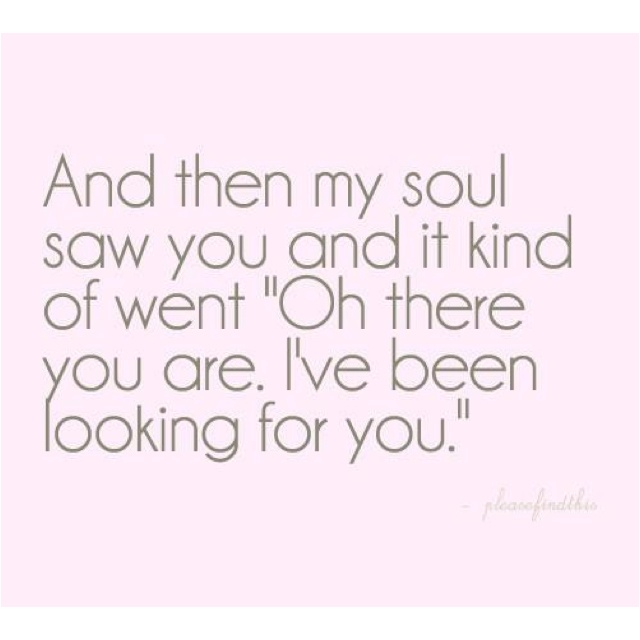 Soon....: My Soulmate, First Time, Soul Mates, True Love, My Husband, So True, Soul Mats, Love Quotes, So Sweet