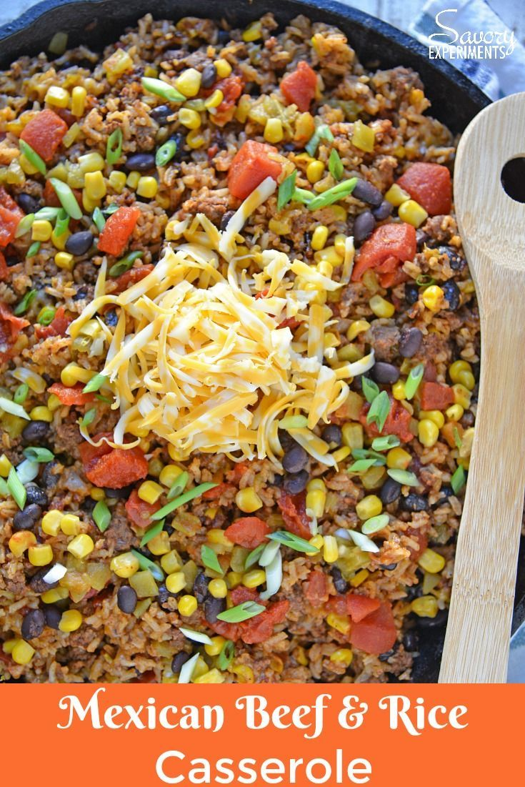 Mexican Beef And Rice Casserole Is An Easy Weeknight Recipe Using Ground Beef Taco Sea Recipes Using Ground Beef Rice Recipes For Dinner Crockpot Recipes Beef