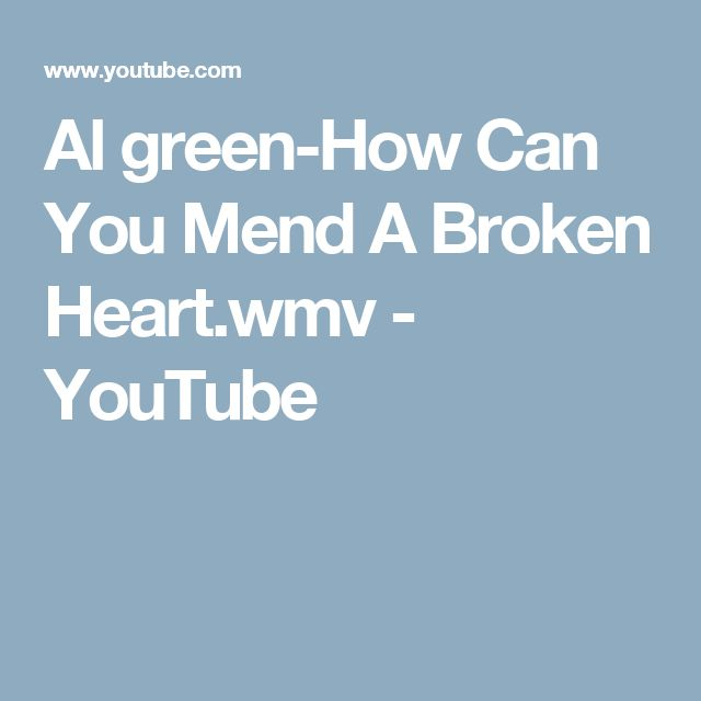 Al green-How Can You Mend A Broken Heart.wmv - YouTube